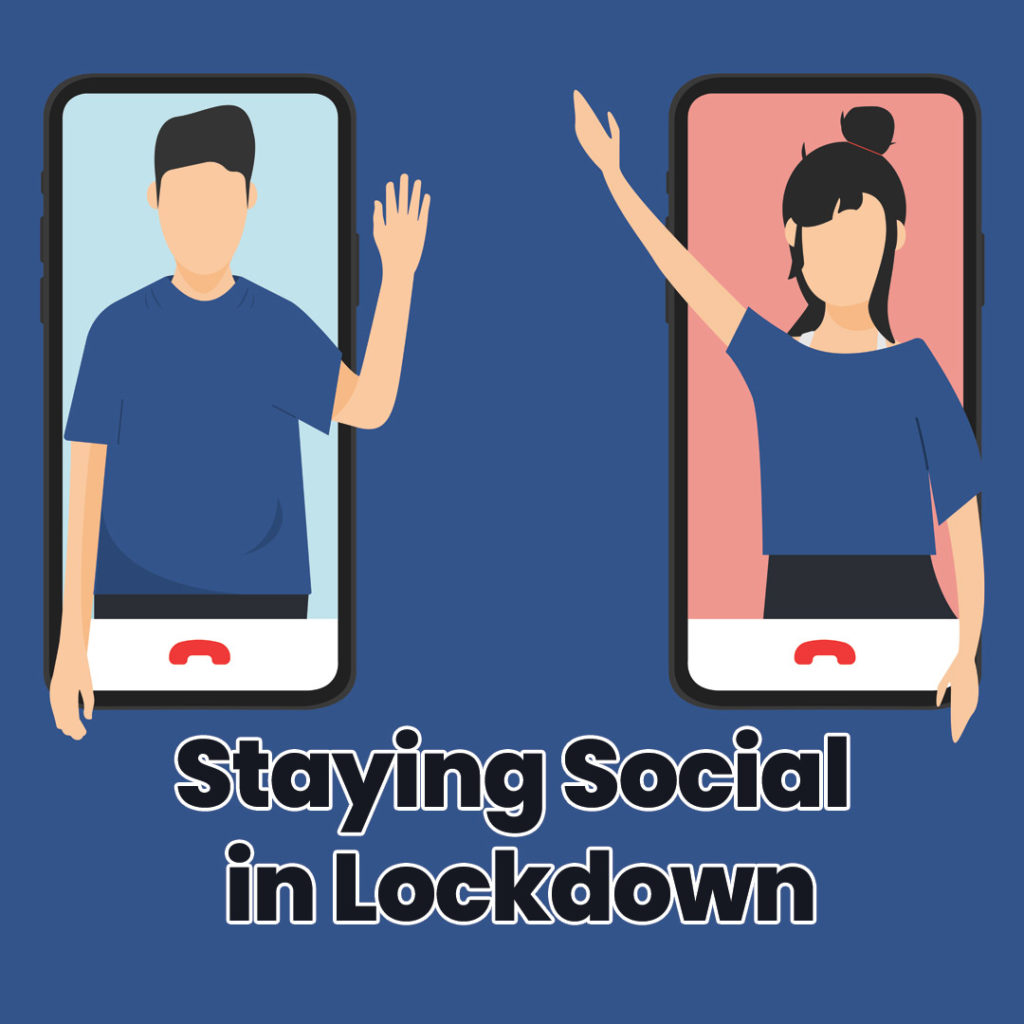 staying social in lockdown