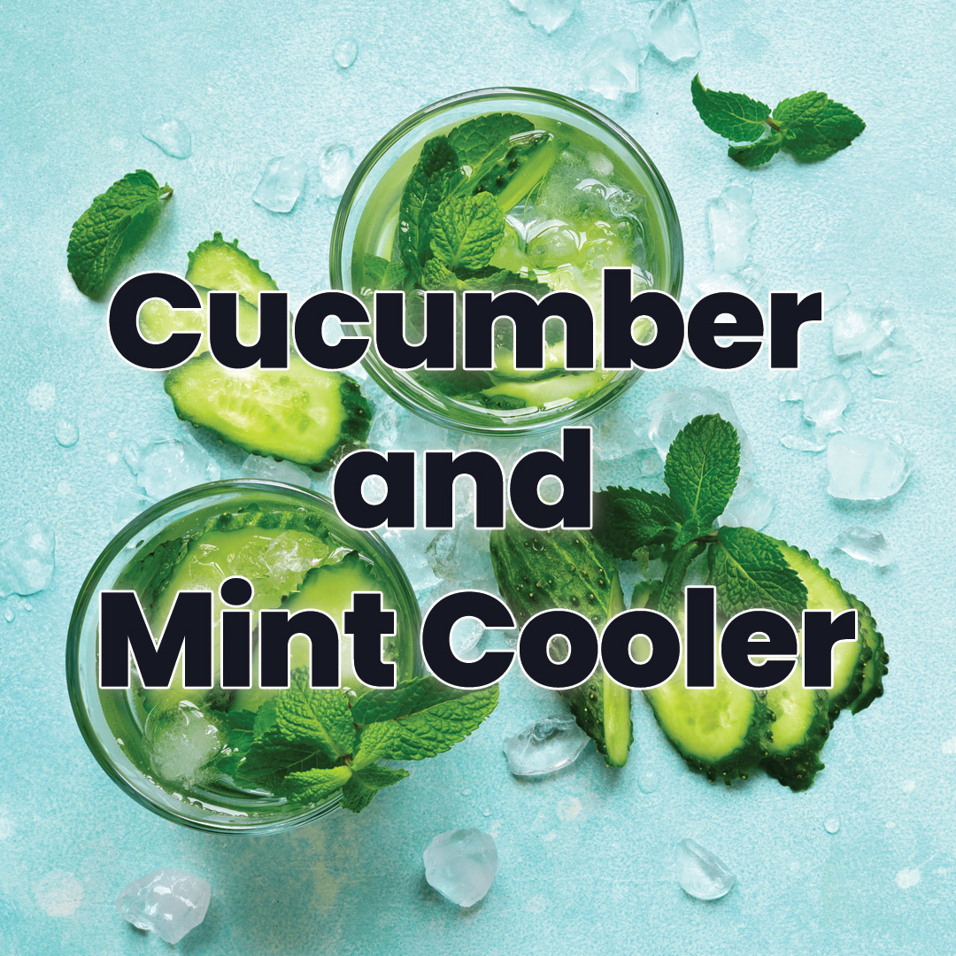 Cucumber and Mint Cooler